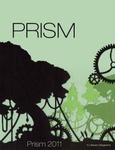 PRISM. Prism A Literary Magazine