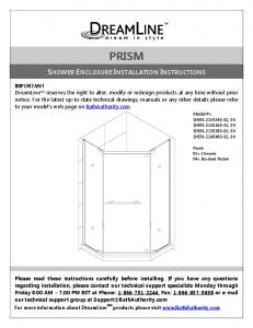 PRISM SHOWER ENCLOSURE INSTALLATION INSTRUCTIONS
