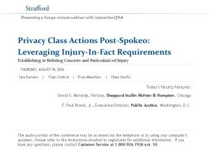 Privacy Class Actions Post-Spokeo: Leveraging Injury-In-Fact Requirements