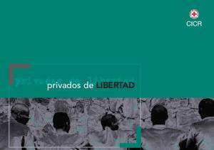 privados de libertad privados de LIBERTAD
