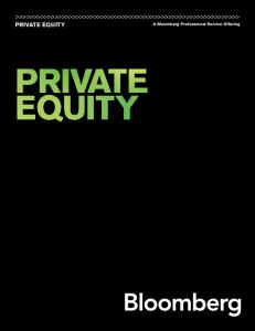 PRIVATE EQUITY A Bloomberg Professional Service Offering