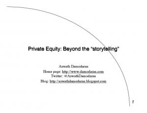 Private Equity: Beyond the storytelling!