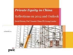 Private Equity in China. Reflections on 2012 and Outlook