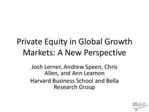Private Equity in Global Growth Markets: A New Perspective