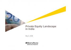 Private Equity Landscape in India. May 6, 2008