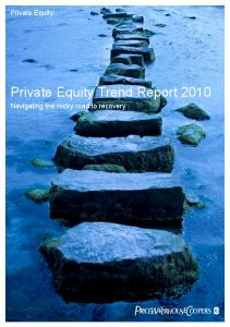 Private Equity Trend Report 2010