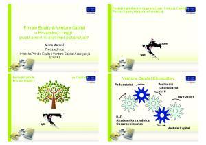 Private Equity & Venture Capital u Hrvatskoj i regiji: pusti snovi ili skriveni potencijal? Venture Capital Ekosustav