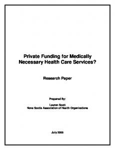 Private Funding for Medically Necessary Health Care Services?