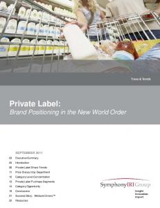 Private Label: Brand Positioning in the New World Order