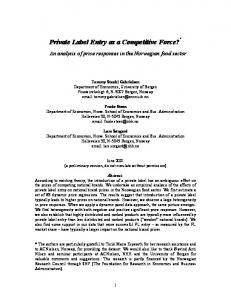 Private Label Entry as a Competitive Force? *