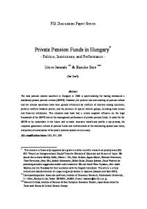 Private Pension Funds in Hungary *