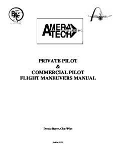 PRIVATE PILOT & COMMERCIAL PILOT FLIGHT MANEUVERS MANUAL