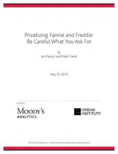 Privatizing Fannie and Freddie: Be Careful What You Ask For