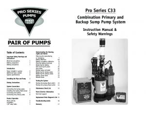 Pro Series C33. Combination Primary and Backup Sump Pump System. Instruction Manual & Safety Warnings. Table of Contents