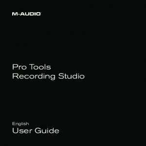 Pro Tools Recording Studio. English User Guide