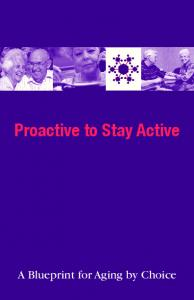Proactive to Stay Active