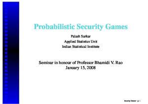 Probabilistic Security Games