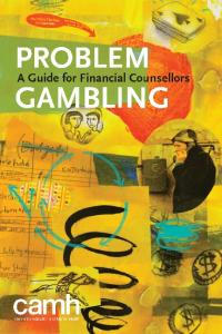 Problem Gambling: A Guide for Financial Counsellors