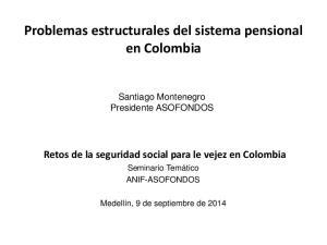 Problemas estructurales del sistema pensional en Colombia