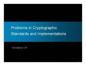 Problems in Cryptographic Standards and Implementations