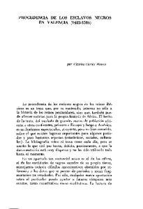 PROCEDENCIA DE LOS ESCLAVOS NEGROS EN VALENCIA ( )