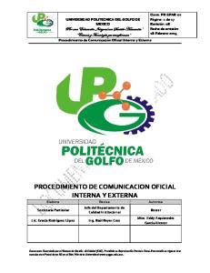 PROCEDIMIENTO DE COMUNICACION OFICIAL INTERNA Y EXTERNA Elabora Revisa Autoriza