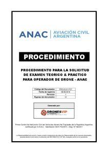 PROCEDIMIENTO PROCEDIMIENTO PARA LA SOLICITUD DE EXAMEN TEORICO & PRACTICO PARA OPERADOR DE DRONE - ANAC. Generado por: