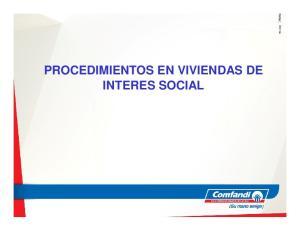 PROCEDIMIENTOS EN VIVIENDAS DE INTERES SOCIAL