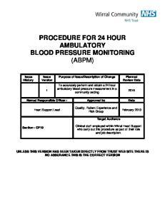 PROCEDURE FOR 24 HOUR AMBULATORY BLOOD PRESSURE MONITORING (ABPM)