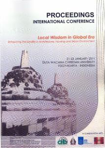 PROCEEDINGS INTERNATIONAL CONFERENCE. Local Wisdom in Global Era JANUARY 2011 DUTA WACANA CHRISTIAN UNIVERSITY YOGYAKARTA - INDONESIA