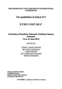 PROCEEDINGS OF THE THIRTEENTH INTERNATIONAL CONFERENCE. The possibilities of ethical ICT ETHICOMP 2013*