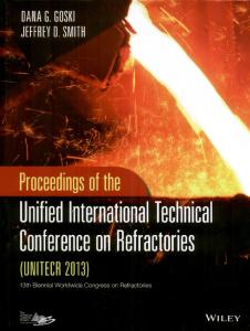 Proceedings of the Unified International Technical Conference on Refractories (UNITECR2013)