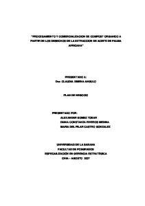 PROCESAMIENTO Y COMERCIALIZACION DE COMPOST ORGANICO A PARTIR DE LOS DESECHOS DE LA EXTRACCION DE ACEITE DE PALMA AFRICANA