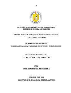 PROCESO DE ELABORACION DE DISPOSITIVOS ORTOPEDICOS PARA LA MARCHA ORTESIS RODILLA TOBILLO PIE Y PROTESIS TRANSTIBIAL CON CUENCA TIPO KBM