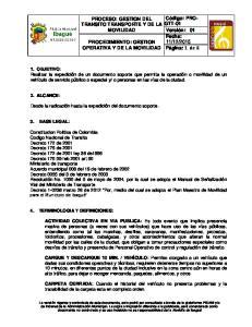PROCESO: GESTION DEL TRANSITO TRANSPORTE Y DE LA MOVILIDAD PROCEDIMIENTO: GESTION OPERATIVA Y DE LA MOVILIDAD