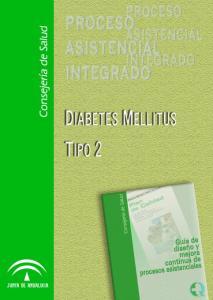 PROCESO PROCESO ASISTENCIAL ASISTENCIAL INTEGRADO INTEGRADO DIABETES MELLITUS TIPO 2