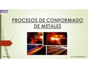 PROCESOS DE CONFORMADO DE METALES