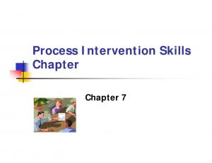 Process Intervention Skills Chapter. Chapter 7