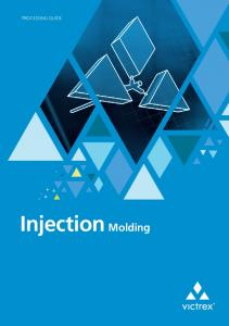 PROCESSING GUIDE. Injection Molding