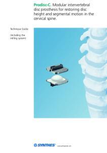 Prodisc-C. Modular intervertebral disc prosthesis for restoring disc height and segmental motion in the cervical spine
