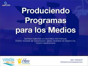 Produciendo Programas para los Medios