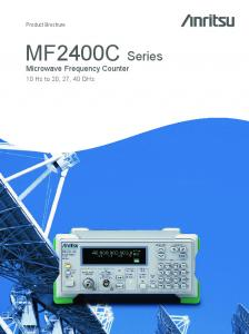 Product Brochure. MF2400C Series. Microwave Frequency Counter. 10 Hz to 20, 27, 40 GHz
