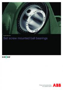 Product Brochure. Set screw mounted ball bearings