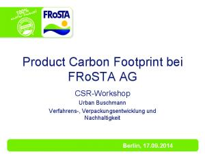 Product Carbon Footprint bei FRoSTA AG