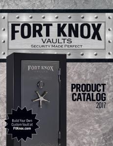 PRODUCT CATALOG. Build Your Own Custom Vault at FtKnox.com