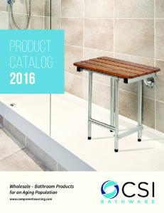 PRODUCT CATALOG Wholesale Bathroom Products for an Aging Population