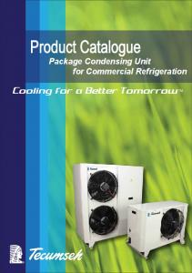 Product Catalogue. Package Condensing Unit for Commercial Refrigeration