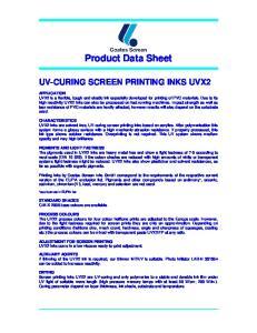 Product Data Sheet UV-CURING SCREEN PRINTING INKS UVX2