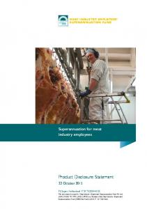 Product Disclosure Statement. Superannuation for meat industry employees. 22 October 2015 MEAT INDUSTRY EMPLOYEES SUPERANNUATION FUND