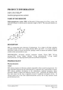 PRODUCT INFORMATION. DEPO-PROVERA (medroxyprogesterone acetate) NAME OF THE MEDICINE DESCRIPTION PHARMACOLOGY